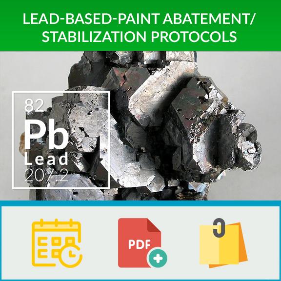 Lead Based Paint Abatement Stabilization Protocols